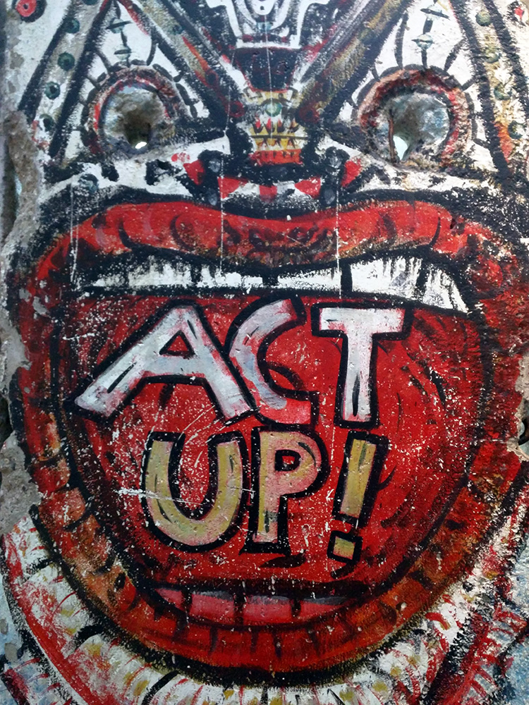 """Act Up!"" Graffiti on Berlin Wall Segment at the Newseum in Washington, DC"